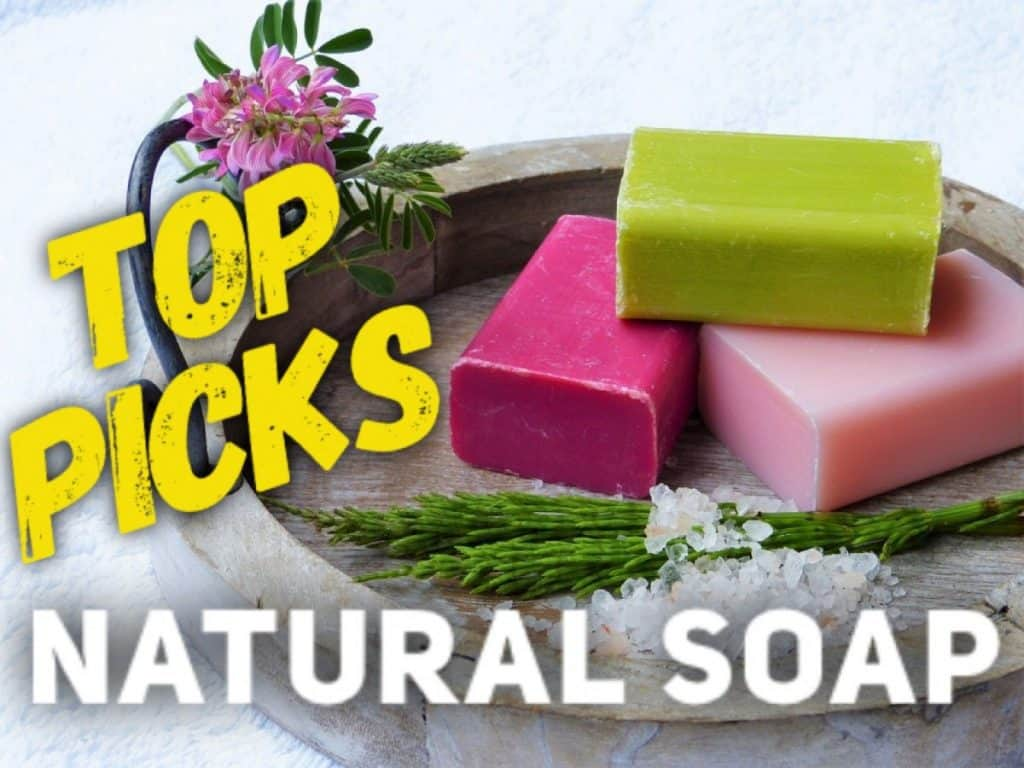 Natural Soap Brands:  THE BEST